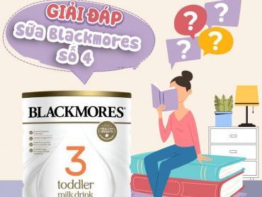 Sữa Blackmores số 4 dành cho bé mấy tuổi?