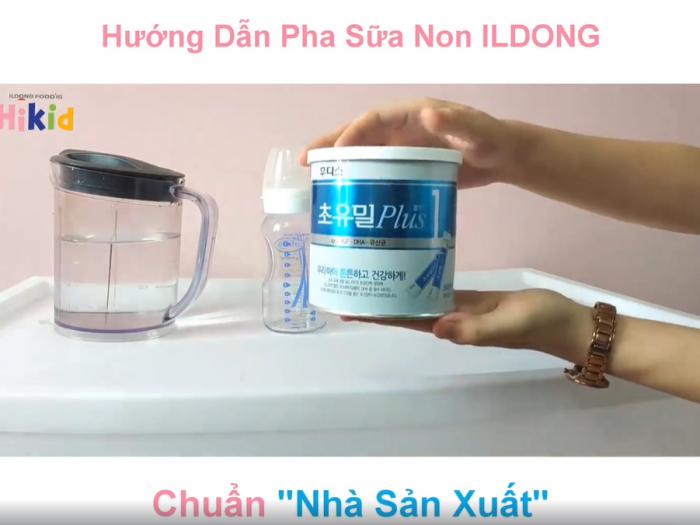 Mách mẹ cách pha sữa non Ildong Hàn Quốc số 1 với sữa công thức