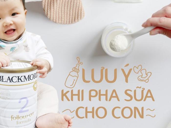 Sữa Blackmores số 2 pha nước bao nhiêu độ thì không bị mất chất dinh dưỡng?